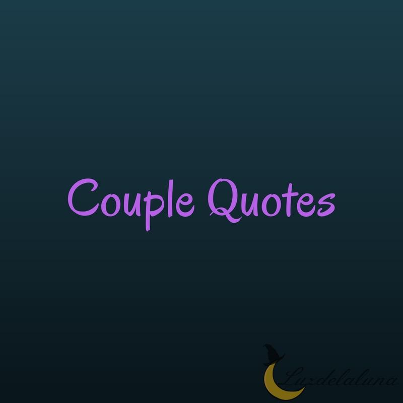 couple quotes luzdelaluna