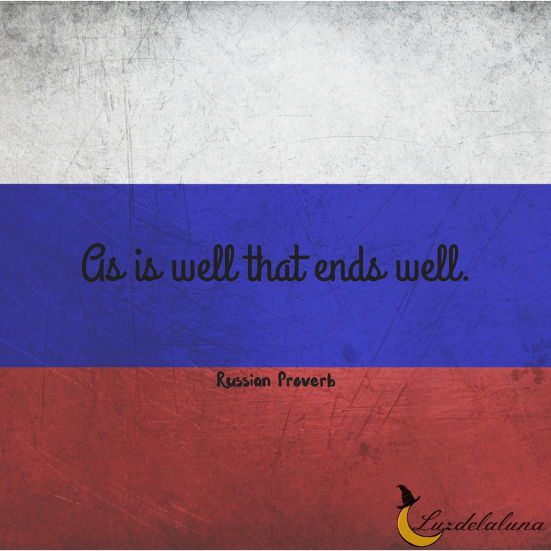 Russian proverb
