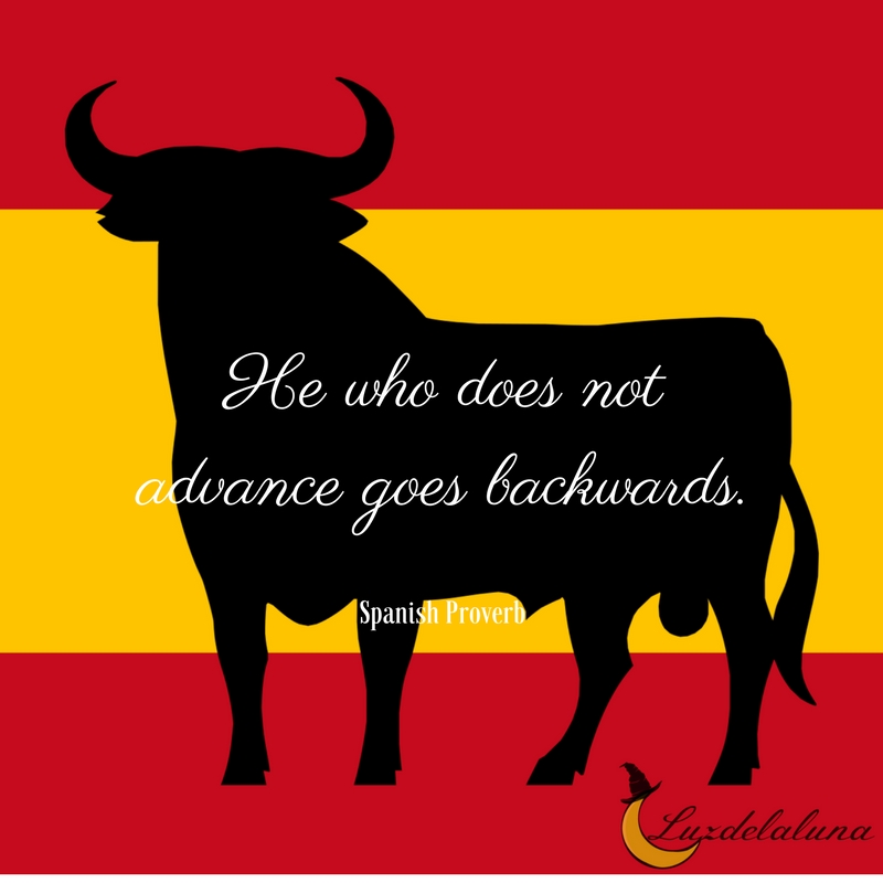 Spanish proverb