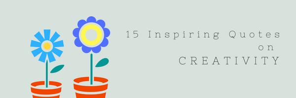 quotes on creativity
