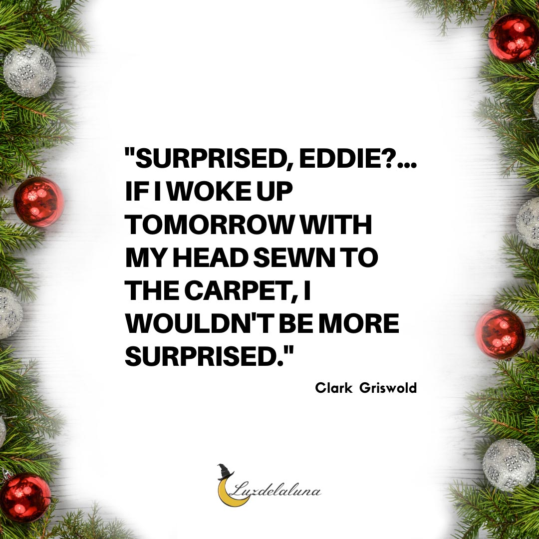 christmas vacation movie quotes